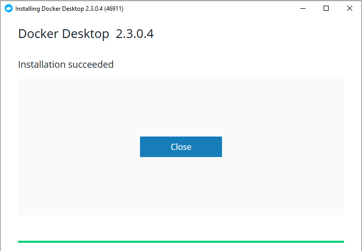 nstalling Docker Desktop 23.0.4 (46911)  Docker Desktop 2.3.0.4  Installation succeeded  Close